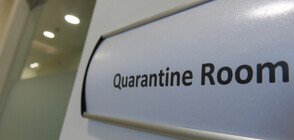 Десетки под карантина у нас заради коронавируса (ОБЗОР)