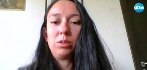 ЛИЦЕ В ЛИЦЕ С COVID-19: Жената на Боян Петров за борбата с вируса
