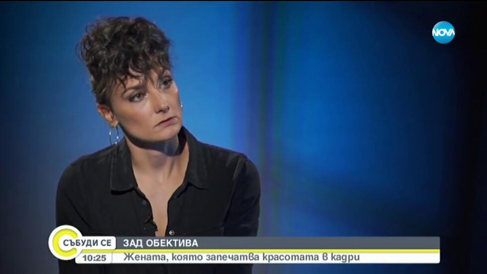 ЗАД ОБЕКТИВА: Българката, която запечатва красотата в кадри (ВИДЕО)