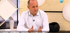 """Радан Кънев: Правителството """"Борисов 3"""" ще стои толкова, колкото си иска"""